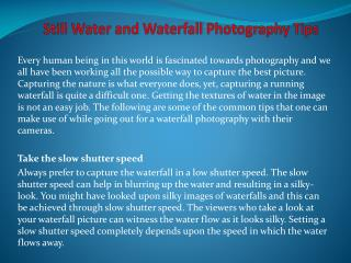 Still Water and Waterfall Photography Tips