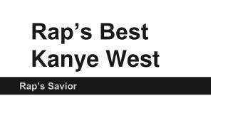 Rap's Best Kanye West
