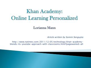Khan Academy:  Online Learning Personalized Lorianna  Mann