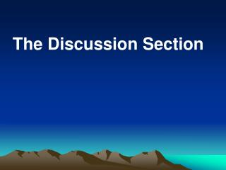 The Discussion Section