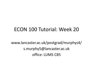 ECON 100 Tutorial: Week 20