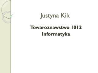 Justyna Kik