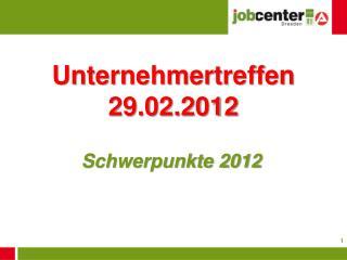 Unternehmertreffen 29.02.2012