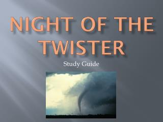 Night of the Twister