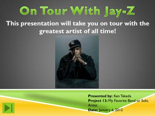 On Tour With Jay-Z