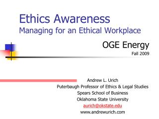 Ethics Awareness Managing for an Ethical Workplace