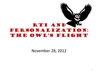 RTI and Personalization:  The Owl's flight