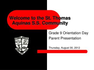 Welcome to the St. Thomas Aquinas S.S.  Community