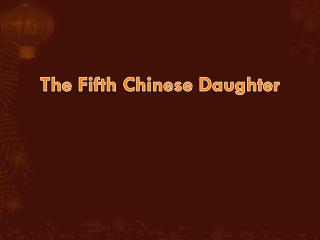 The Fifth  Chinese Daughter