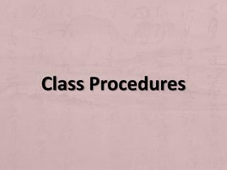 Class  Procedures