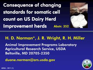 Consequence of changing standards for somatic cell count on US Dairy Herd Improvement herds