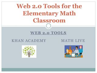 Web 2.0 Tools for the Elementary Math Classroom