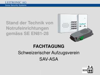 Stand der Technik von Notrufeinrichtungen  gem ss SE EN81-28
