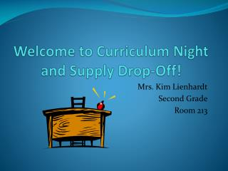 Welcome to Curriculum Night and Supply Drop-Off!