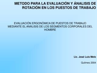 Lic. Jos  Luis Melo   Quilmes 2004