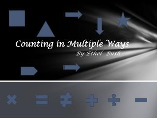 Counting in Multiple Ways