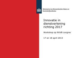 Innovatie in dienstverlening richting 2017