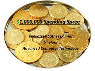 $ 1,000,000 Spending Spree
