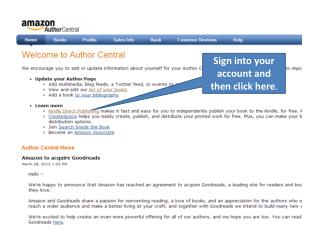 Sign into your account and then click here .