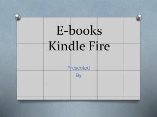 E-books Kindle Fire