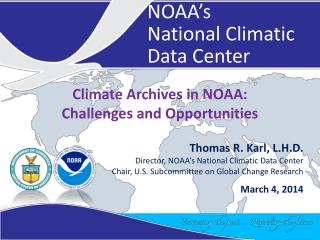 Climate Archives in NOAA:  Challenges and Opportunities