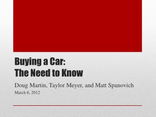 Buying a Car:  The Need to Know