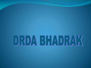 DRDA BHADRAK