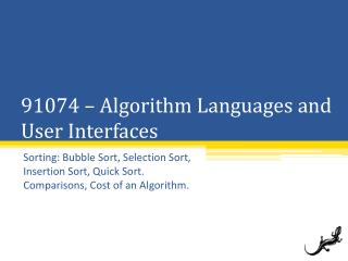 91074 � Algorithm Languages and User Interfaces