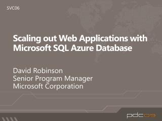 Scaling out Web Applications with Microsoft SQL Azure  Database