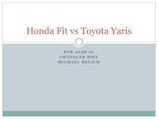 Honda Fit  vs  Toyota  Yaris