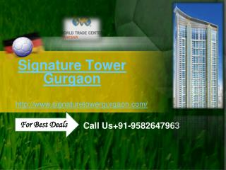 Signature Tower Gurgaon