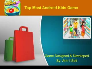 Top Most Android Kids Game