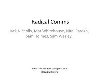Radical Comms