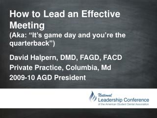 "How to Lead an Effective Meeting (Aka: ""It's game day and you're the  quarterback "")"