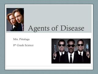 Agents of Disease