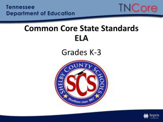 Common Core State Standards ELA