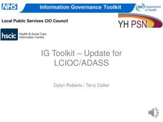 IG Toolkit – Update for LCIOC/ADASS