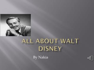 All about  walt  Disney