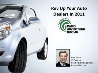 Rev Up Your Auto Dealers In 2011