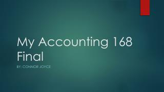 My Accounting 168 Fina l