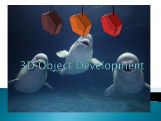 3D Object Development