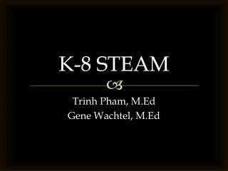 K-8 STEAM