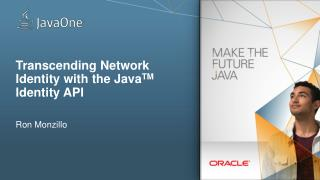 Transcending Network Identity with the  Java TM  Identity API