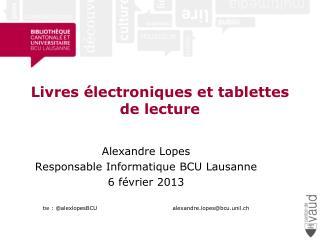 Livres électroniques et tablettes de lecture
