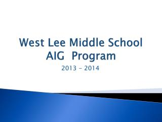 West Lee Middle School AIG  Program