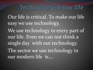 Technology in our life