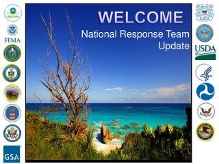 National Response  Team Update
