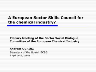 A European Sector Skills Council for the chemical industry?