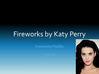 Fireworks by  K aty  P erry