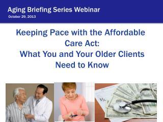 Aging Briefing Series Webinar
